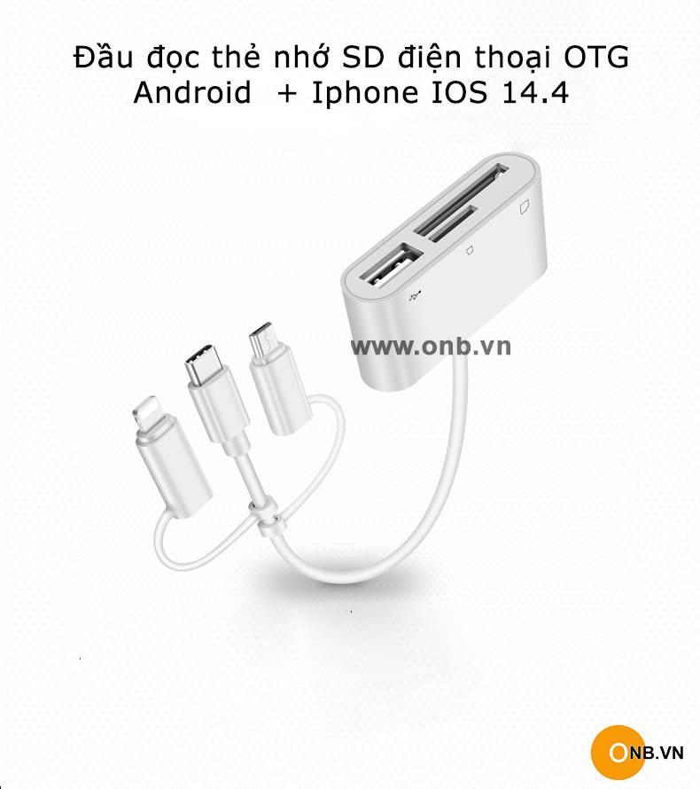 Đầu đọc thẻ nhớ điện thoại Iphone IOS 13, Android 9 OTG new 2020