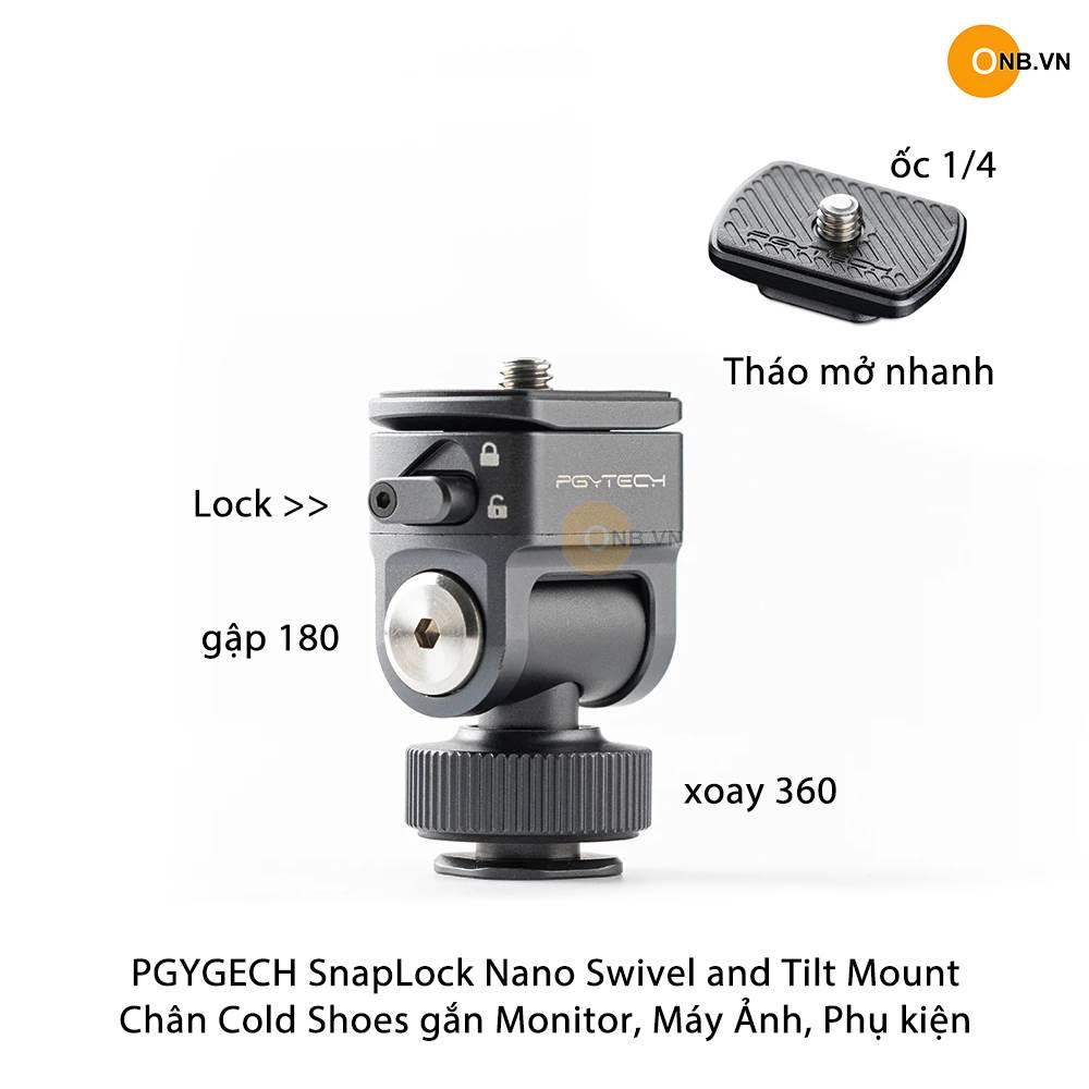PGYTECH SnapLock Nano Swivel and Tilt Mount - Gắn Monitor, Máy Ảnh