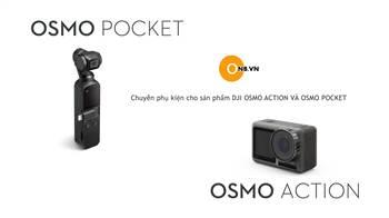 Bán phụ kiện cho máy quay cầm tay chống rung DJI OSMO ACTION VÀ POCKET
